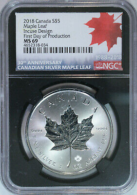 2018 Canada $5 Maple Leaf Incuse Design First Day Of Production NGC MS69