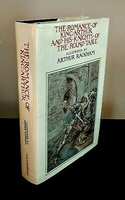 The Romance of King Arthur and His Knights of the Round Table by Sir Thomas Malo