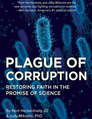 PLAGUE OF CORRUPTION by kent Heckenlively and Judy Mikovits 2020