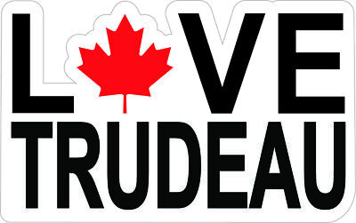 LOVE Trudeau Laminated sticker Vinyl FUNNY Decal 4x6 '' ship same day