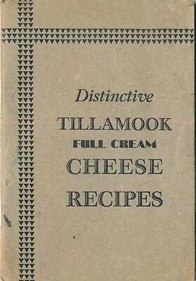 c1930 Deco Style Tillamook, OR Cheese Recipes Advertising Cookbook