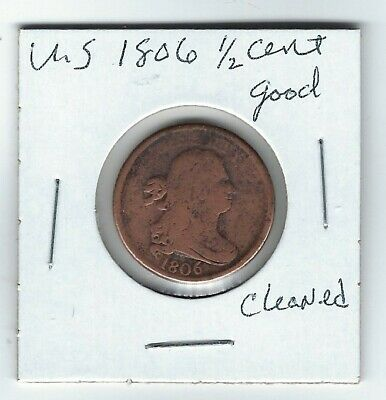 US 1806  Draped Bust  HALF CENT  1/2¢  PIECE  (Good) Has Been Previously Cleaned