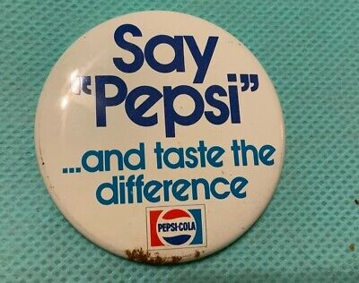 Vintage Say Pepsi Pin Back Button And Taste The Difference