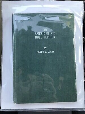 American Pit Bull Terrier by Joseph L. Colby - Peter Sparks edition