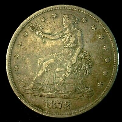 1878-S Trade Silver Dollar XF Condition    Lot# C400     (CS)