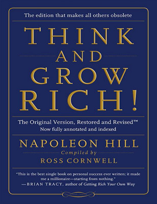 Think and Grow Rich, [Digital BOOK] Restored and Revised Version By N.Hill