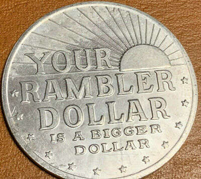 Rambler Dollar Is A Bigger Dollar And 1974 D Ike To Prove It Is So