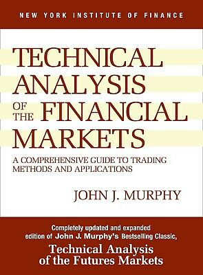 Technical Analysis Of The Financial Markets Murphy - Forex Trading Digital Book