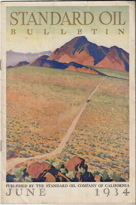 June 1934 Standard Oil Bulletin Published by Standard Oil Company of California