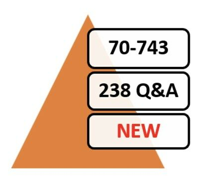 Updated 70-743 Exam 238 Q&A PDF File Only!