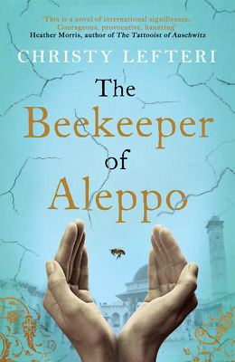 The Beekeeper of Aleppo 2020 by Christy Lefteri / P.D.F / (E-B0K)