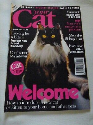 Your Cat Magazine - Vintage From  August 1996 -   Very Good Condition