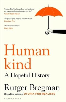 Humankind : A Hopeful History by Rutger Bregman (Hardcover 2020)
