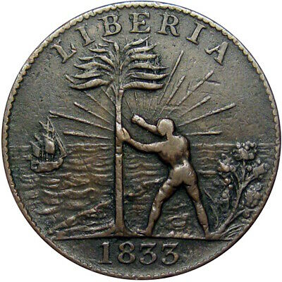 1833 Liberia Freed Slave Colony Cent Hard Times Token CH-1
