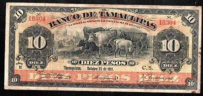 MEXICO BANCO DE TAMAULIPAS 10 PESOS 1911 ps430 COWS, DOGS RARE CIRCULATION NOTE