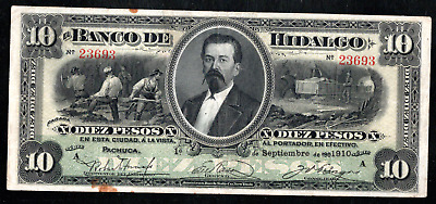 MEXICO EL BANCO DE HIDALGO 10 PESOS 1914 ps306c SIGNED CIRCULATION NOTE, RARE