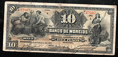 MEXICO EL BANCO DE MORELOS 10 TEN PESOS 1910 ps346b