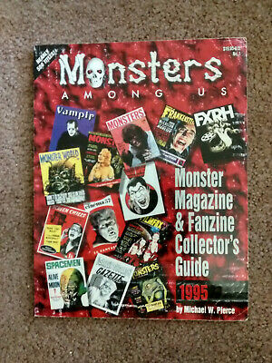 MONSTERS AMONG US: Monster Magazine & Fanzine Collector's Guide- M. Pierce*RARE!