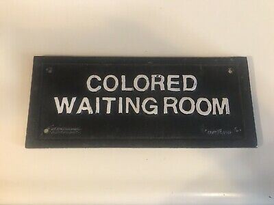 Antique Cast Iron Colored Waiting Room Sign Jackson MS 1927 Segregation Jim Crow