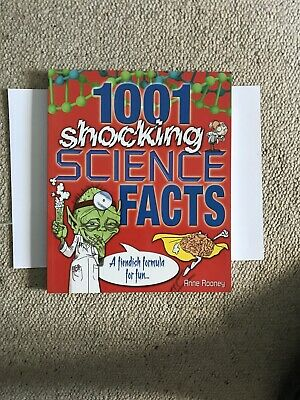 1001 Shocking Science Facts: A Fiendish Formula for Fun by Ann Rooney...