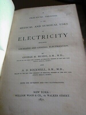 Quack Medicine 1871 A Practical Treatise on Medical Surgical Uses of Electricity