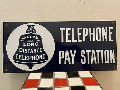 Local And Long Distance Telephone Pay Station Porcelain Sign
