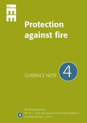 Guidance Note 4: Protection Against Fire (IEE Guidence Notes) P'D'F
