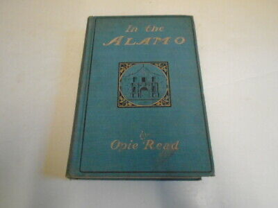 1900 In the Alamo by Opie Read