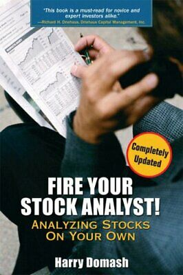 Fire your stock analyst Harry DomashP'D'F