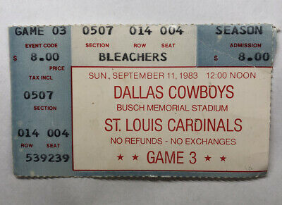 Sept. 11, 1983 Dallas Cowboys vs. St. Louis Cardinals Ticket Stub Busch Stadium