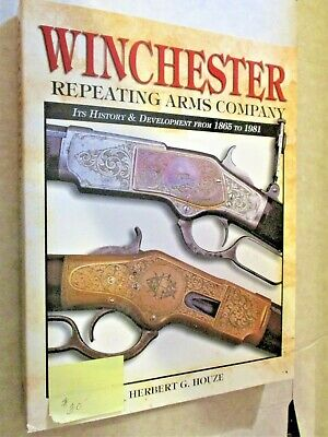 WINCHESTER REPEATING ARMS COMPANY by HERBERT G. HOUZE