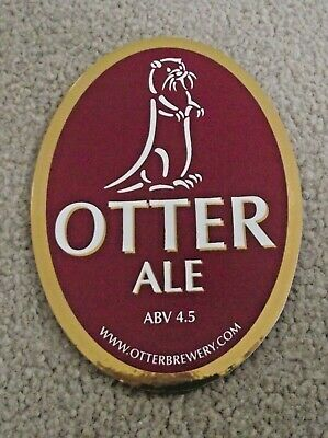 Otter Bitter 3.6/% abv end of stock Otter Brewery bar pump clip