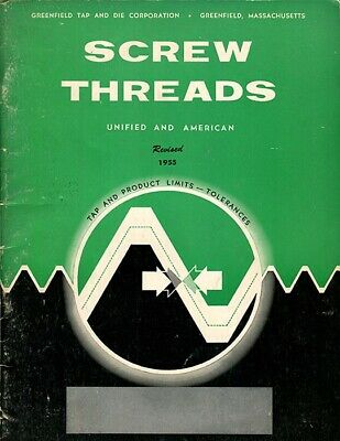 Greenfield Tap and Die Corp: Screw Threads Tap & Product Limits, Tolerances 1955
