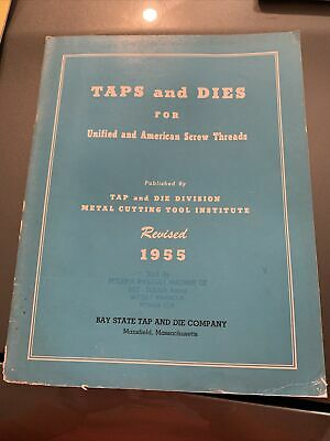 1955 Taps & Dies American Scre Threads Bay State Tap And Die Company