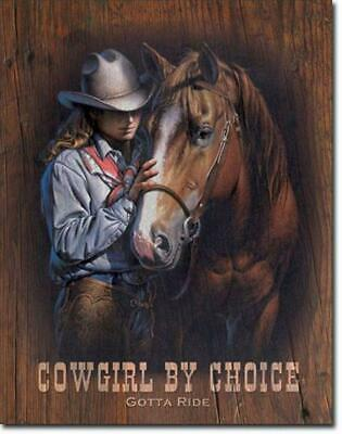 Cowgirl By Choice Gotta Ride Horse Equestrian Western Tin Metal Sign Made In USA