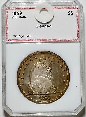 1869 Seated Liberty Dollar With Motto PROOF Cleaned