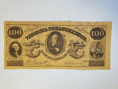 One Hundred Dollar VIRGINIA TREASURY NOTE Parchment Copy Oct 15th 1862 Nice