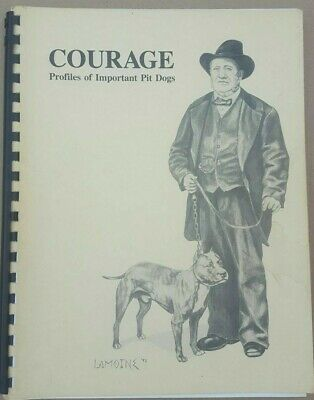 Pit Bull Book Courage Profiles Of Important Pit dogs Richard F Stratton