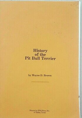 Pit Bull Book History Of The Pit Bull Terrier Wayne D Brown