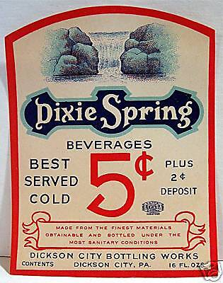 Vintage Dixie Spring 5 Cent Soda Label Dickson City Pa