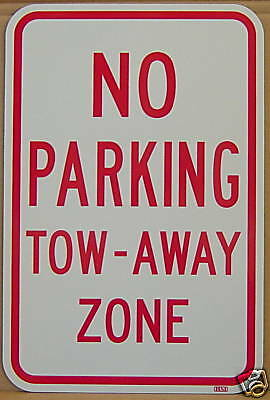 12 x 18 TOW AWAY ZONE TRAFFIC SIGN ROUTE STREET NEW