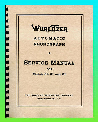 Wurlitzer  50, 51 & 61 Service & Parts Manual