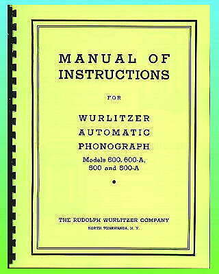 Wurlitzer  500 & 600 Service Manual