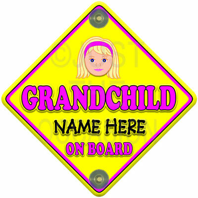 CUTE FACE GIRL GRANDCHILD Pink Personalised Baby on Board Car Window Sign