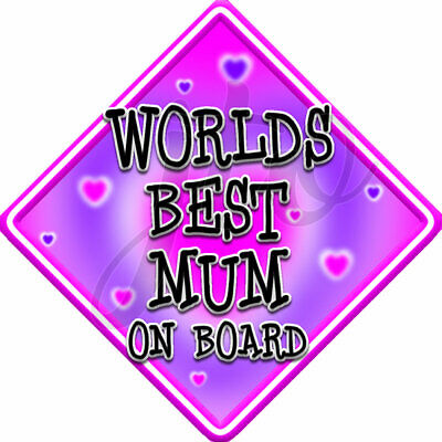 NEW Pink WORLDS BEST MUM Novelty Baby on Board Car Window Sign