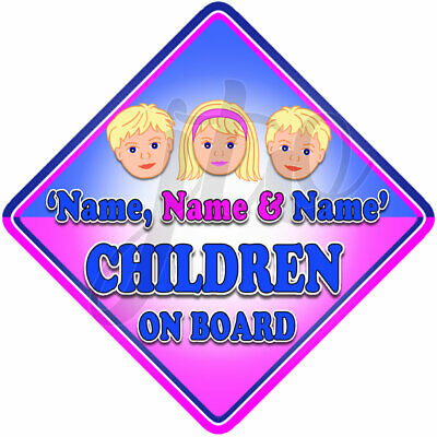 NEW for 2 Boys & 1 Girl CUTE CHILDREN Personalised Baby on Board Car Window Sign