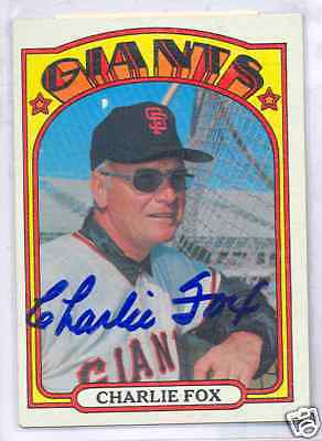 Charlie Fox 1972 Topps 129 Giants Autographed Card