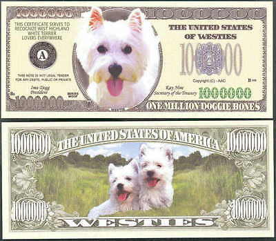 Lot Of 25 Bills- Westie Dog Million Dollar Paper Money