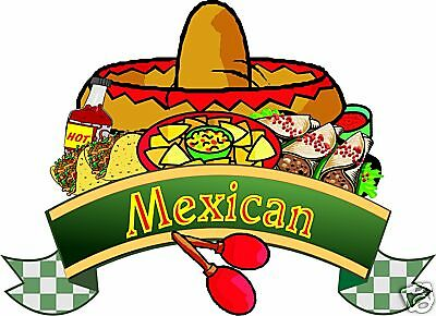 """Mexican Catering Restaurant Concession Food Decal 24"""""""