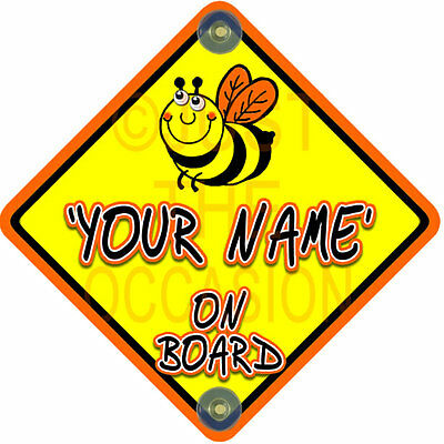 NEW ~ Personalised * BUMBLE BEE * Busy Bee Baby on Board Car Window Sign
